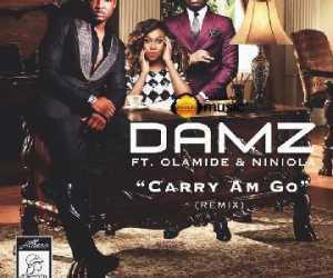 Damz - Carry Am Go (Remix) ft. Olamide & Niniola